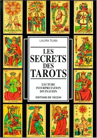 Le langage secret des tarots - lecture,: Tuan, Laura