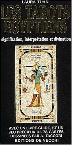 Les tarots égyptiens : Signification, interprétation et: Tuan, Laura