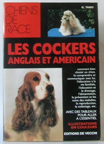 9782732821658: Les cockers anglais et américain