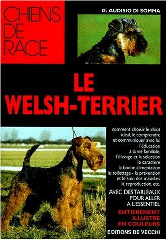 9782732822402: Le Welsh-terrier (Chien de race)