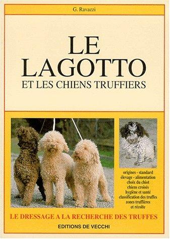 9782732822631: Lagotto et les chiens truffiers
