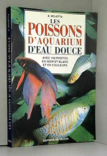 9782732823072: Les poissons d'aquarium d'eau douce