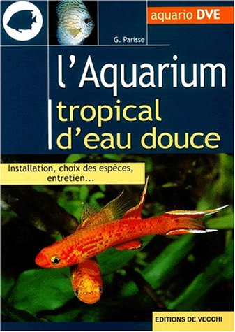 L'aquarium tropical d'eau douce