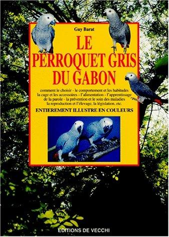 9782732824222: Le perroquet gris du Gabon