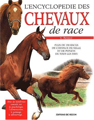 L'encyclopédie des chevaux de race: G Ravazzi