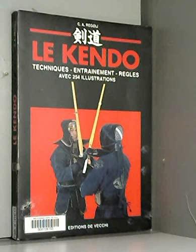 9782732826752: LE KENDO. Techniques, entraînement, règles