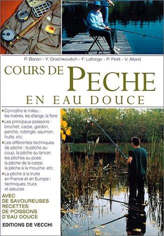 9782732827124: Cours de pêche en eau douce