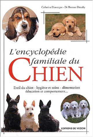 9782732827353: L'encyclopédie familiale du chien