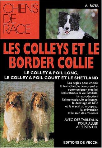 9782732827513: Les Colleys et le Border Collie (Chien de race)