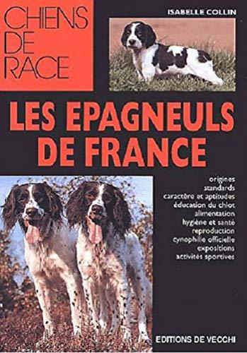 9782732827605: Les �pagneuls de France
