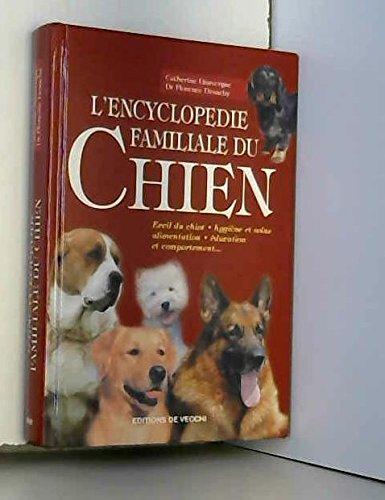 9782732827636: L'encyclopédie familiale du Chien