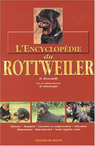 9782732827698: L'Encyclop�die du Rottweiler