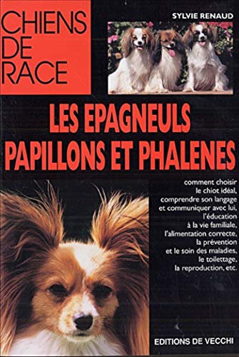 9782732827773: Les Epagneuls Papillons et Phal�nes