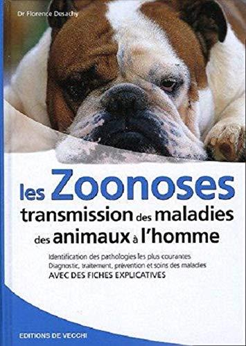 9782732827834: Les zoonoses : Transmission des maladies des animaux à l'homme