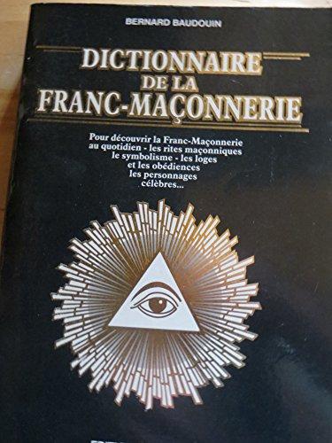 9782732828435: Dictionnaire de la franc-maçonnerie (Esoterisme)