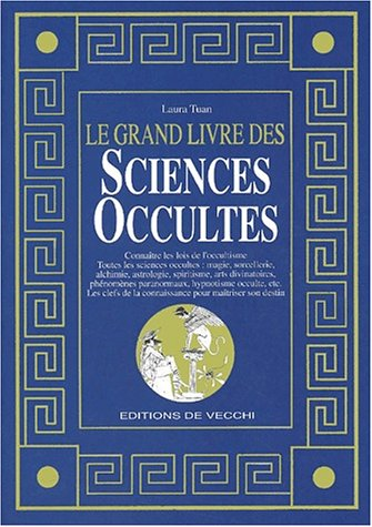 Le grand livre des sciences occultes (2732828882) by Laura Tuan