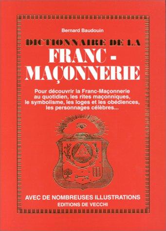 9782732829173: Dictionnaire de la franc-maçonnerie