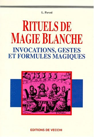 9782732829333: Rituels de magie blanche