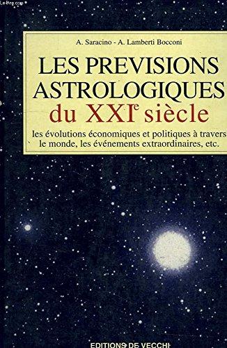 9782732829395: Les prévisions astrologiques du XXIe siècle