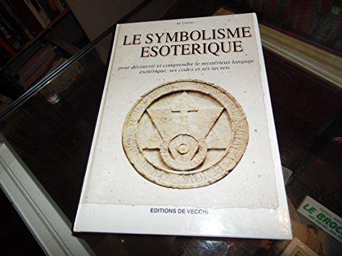 9782732829951: Le symbolisme ésotérique