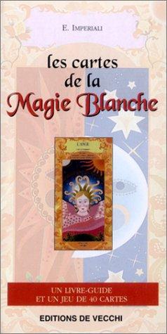 9782732829999: Les Cartes de la magie blanche (1 livre-guide + 1 jeu de 40 cartes)