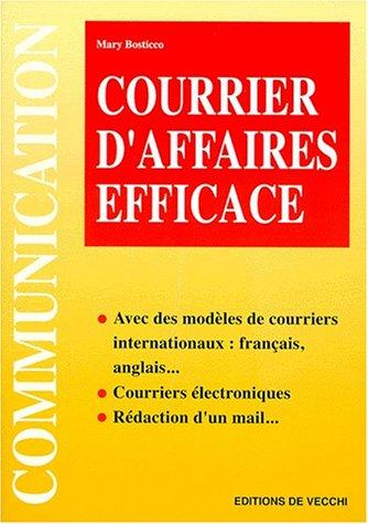 9782732830377: Courrier d'affaires efficaces