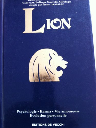 9782732830896: Lion : psychologie, karma, vie amoureuse, �volution personnelle