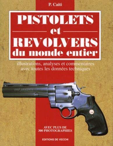 9782732831602: Pistolets et revolvers du monde entier