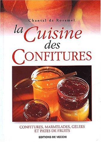 9782732832814: La cuisine des confitures