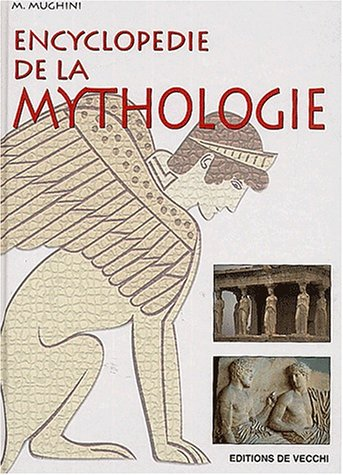 9782732833378: Encyclopédie de la mythologie