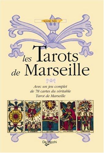 Les Tarots de Marseille : Avec un: Beni, Louise