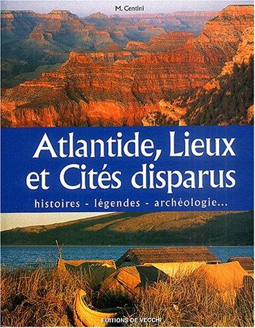9782732834238: Atlantide, lieux et cités disparus