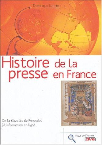 9782732834610: Histoire de la presse en France