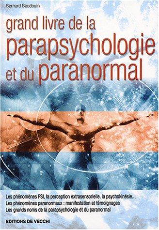 9782732834993: Grand livre de la parapsychologie et du paranormal