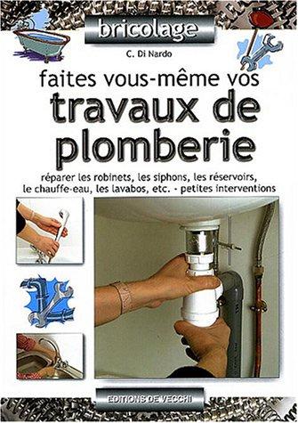 9782732835822: Faites vous-m�me vos travaux de plomberie