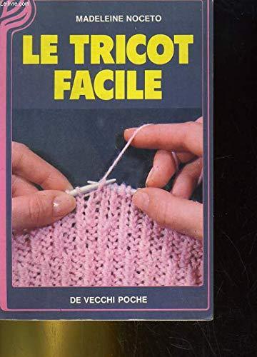 9782732840130: Le tricot facile