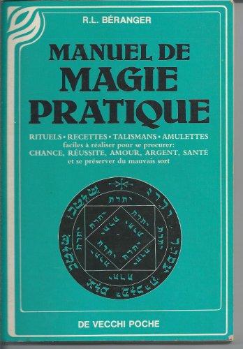 9782732840468: Manuel de magie pratique