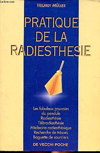 9782732841236: Pratique de la radiesthésie