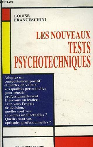 Les nouveaux tests psychotechniques éd. 1999: Louise Franceschini Rampazzo