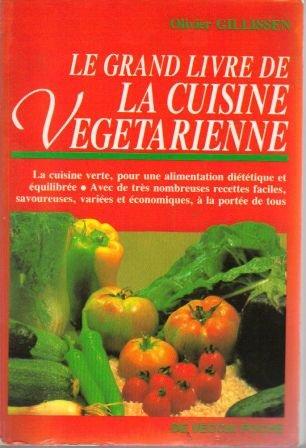 9782732842066: Le grand livre de la cuisine vegetarienne