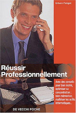 9782732842431: R�ussir professionnellement