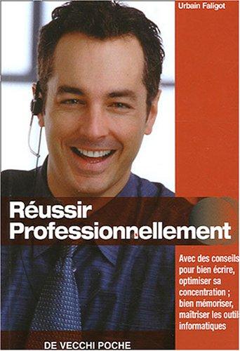 9782732842547: R�ussir professionnellement