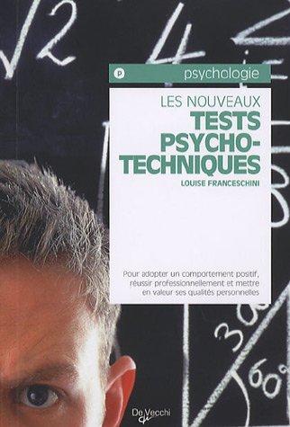 Les nouveaux tests psychotechniques (French Edition): Louise Franceschini