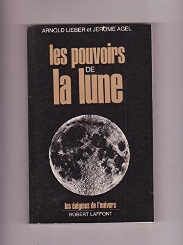 9782732843186: Les pouvoirs de la Lune