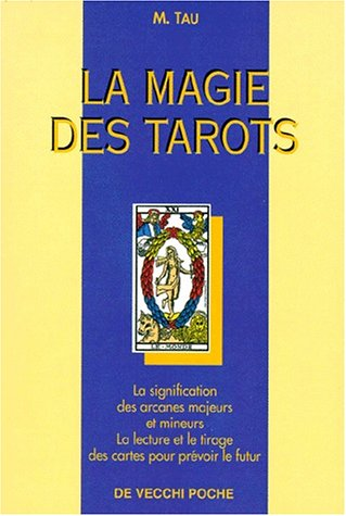 9782732843223: La magie des tarots