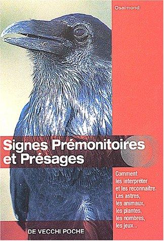 9782732843469: Signes pr�monitoires et pr�sages
