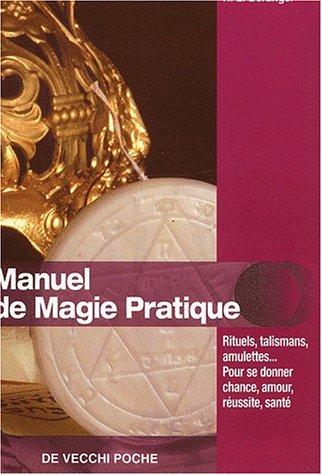 9782732843490: Manuel de magie pratique