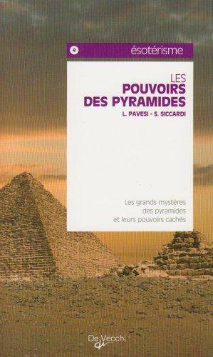 9782732843827: Les pouvoirs des pyramides