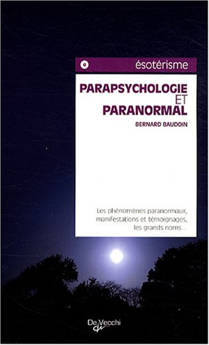 9782732844626: Parapsychologie et paranormal (French Edition)