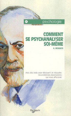 9782732846507: Comment se psychanalyser soi-même ? (French Edition)